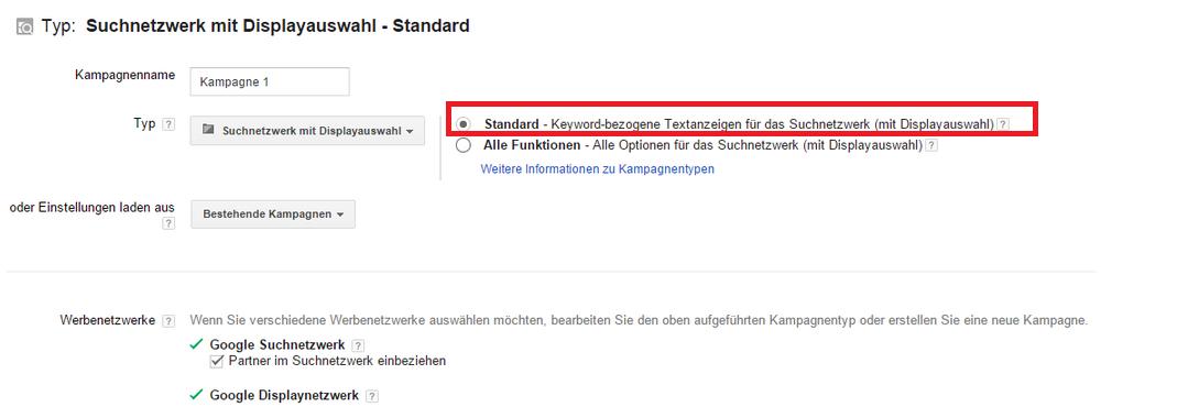 Google AdWords Fehler - Suchnetzwerk mit Displayauswahl. Alle Funktionen