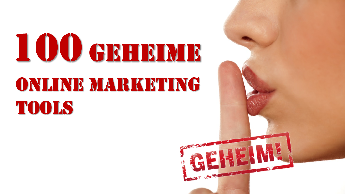 online-marketing-tools-100-geheim