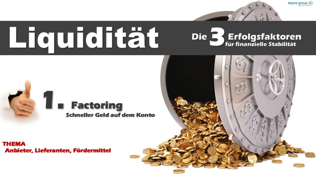 Liquidität Factoring Rechnungen verkaufen