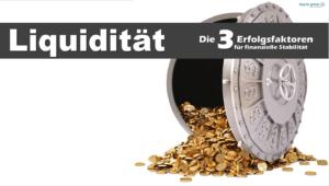 Liquidität – Erfolgsfaktoren für finanzielle Stabilität