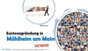 Existenzgründung in Mühlheim am Main