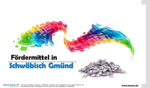 Fördermittel in Schwäbisch Gmünd