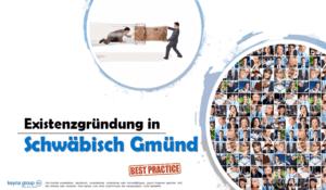 Existenzgründung in Schwäbisch Gmünd
