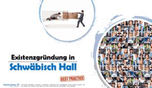 Existenzgründung in Schwäbisch Hall