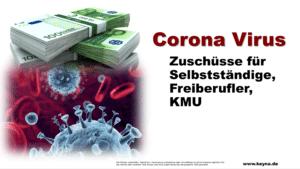 Corona Zuschüsse für Selbstständige, Freiberufler, KMU